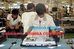 Loker Pabrik Paling Baru 2019 PT. Toshiba Consumer Produk Indonesia