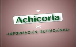 Achicoria informacion nutricional nutrientes