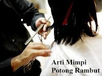 Arti Mimpi Potong Rambut Menurut Sesepuh Jawa