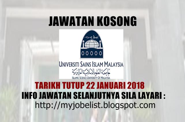 Jawatan Kosong Universiti Sains Islam Malaysia (USIM) Januari 2018