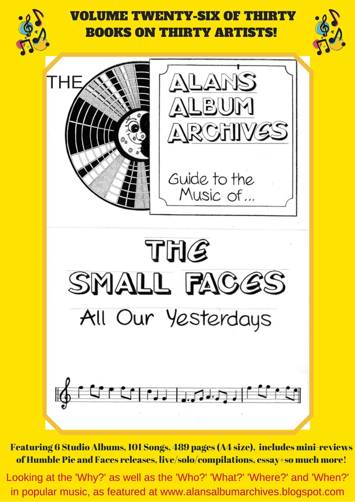 'All Our Yesterdays - The Alan's Album Archives Guide To The Music Of The Small Faces'