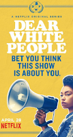 Dear White People (1