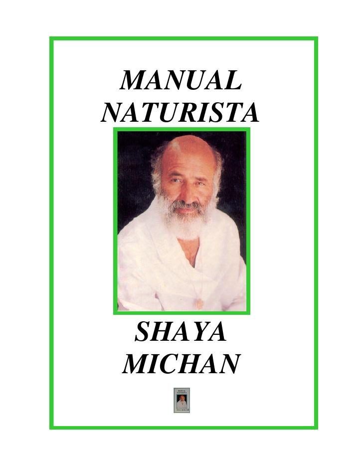 Manual naturista – Shaya Michan