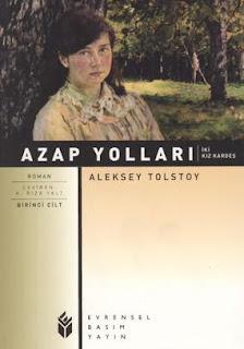 Aleksey Tolstoy - Azap Yolları 1.Cilt - İki Kız Kardeş