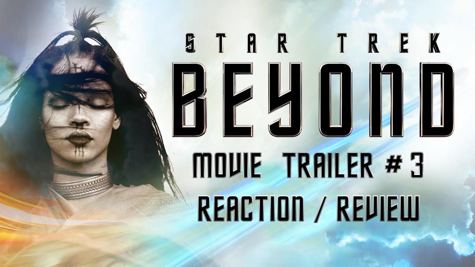 reaction to trailer for Star Trek Beyond