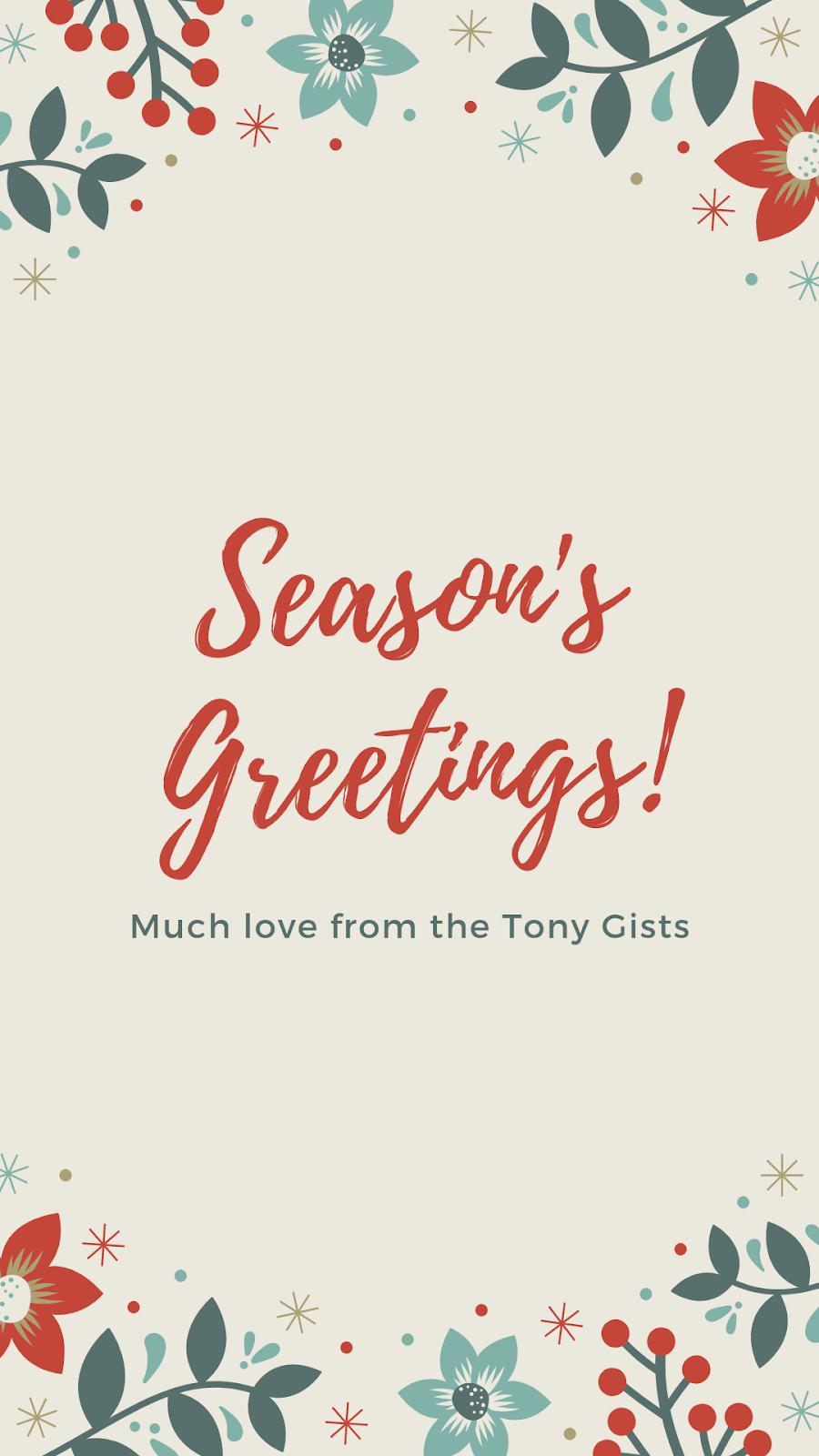 Season's Greetings From Tony GISTS