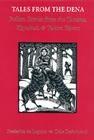 http://www.amazon.com/Tales-Dena-Indian-Stories-Koyukuk/dp/0295974354/ref=sr_1_1?s=books&ie=UTF8&qid=1396885407&sr=1-1&keywords=tales+from+the+dena