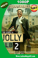 Jolly LLB 2 (2017) Latino HD WEB-DL 1080P - 2017
