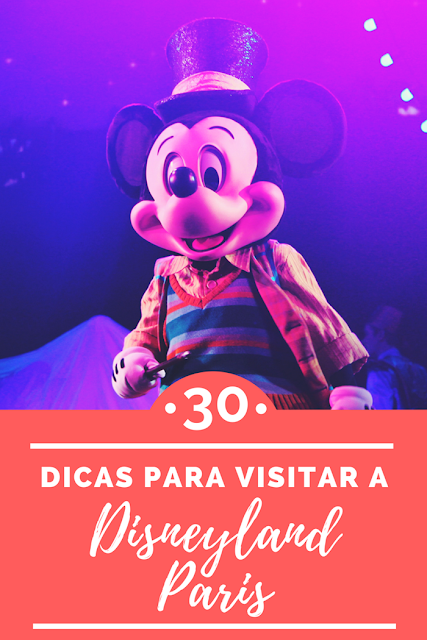 30 dicas para visitar a Disneyland Paris - Drawing Dreaming