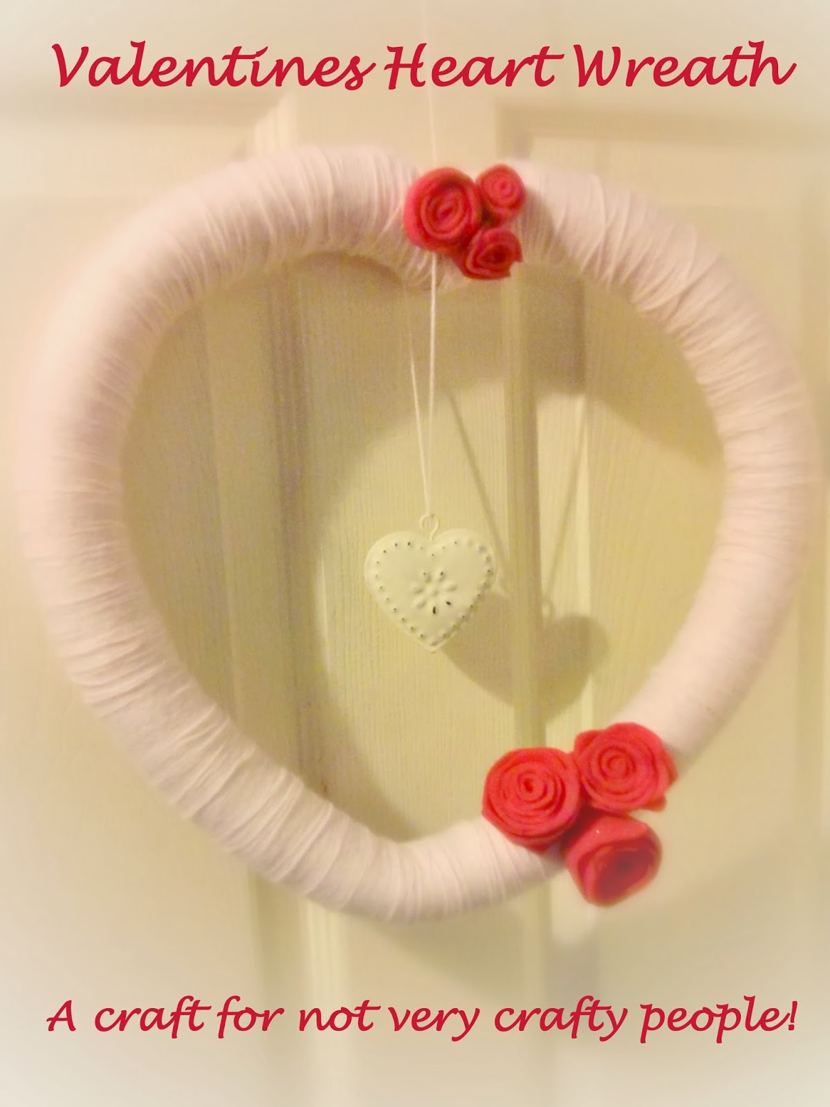Valentines Heart Wreath Tutorial, a craft for not very crafty people!