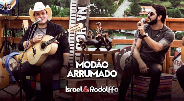 Israel e Rodolffo - Modão Arrumado