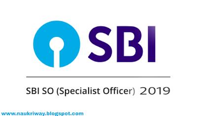SBI SO Various Post Online Form 2019