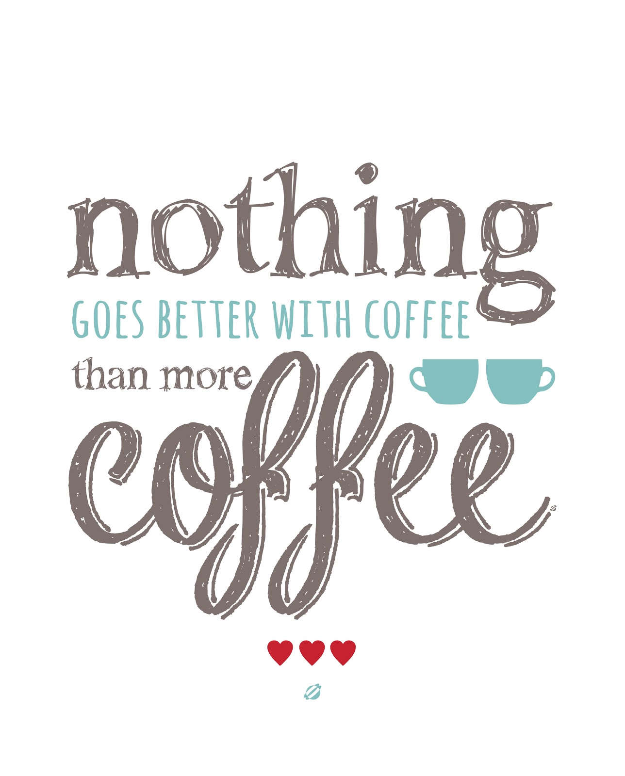 Free Printable Coffee Quotes: LostBumblebee: More Coffee