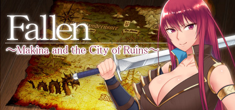 [2018][Another Story] Fallen ~Makina and the City of Ruins~ [18+][v1.06c]