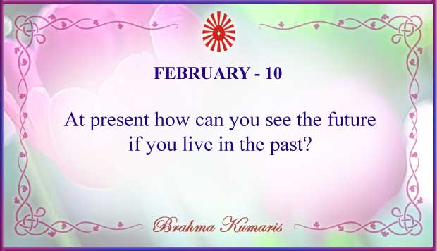 Thought For The Day February 10
