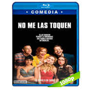 No me las toquen (2018) BRRip 1080p Audio Dual Latino-Ingles