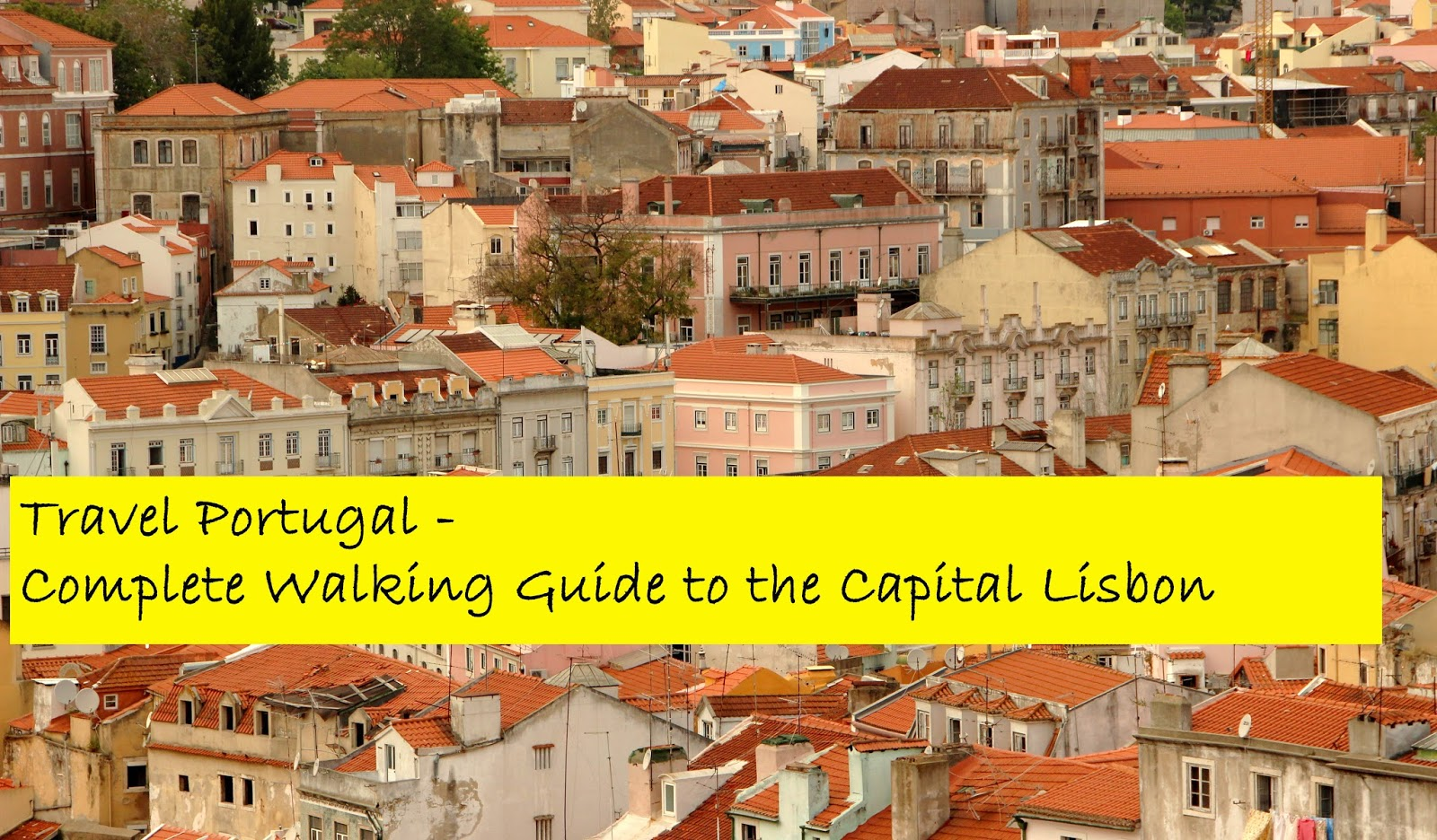 THE TOURISTIN: Travel Portugal. Complete Walking Guide to ...