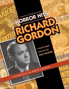 The Horror Hits of Richard Gordon [book], Bear Manor Media, 2011