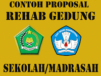 Contoh Proposal Pengajuan Rehab Gedung Sekolah/Madrasah