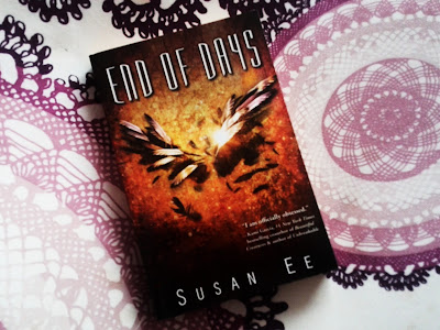 End of Days (Penryn & The End of Days #3) by Susan Ee