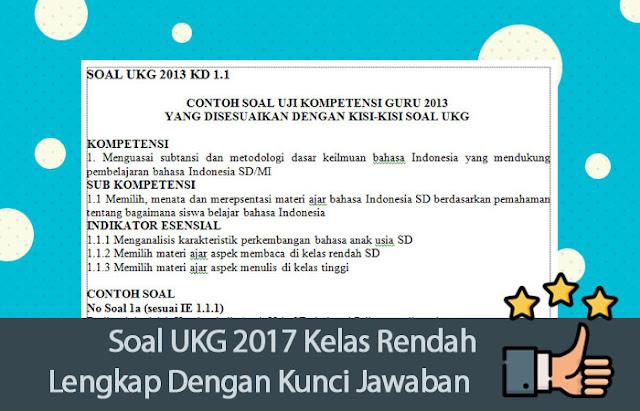 Soal UKG 2017 Kelas Rendah Lengkap Dengan Kunci Jawaban