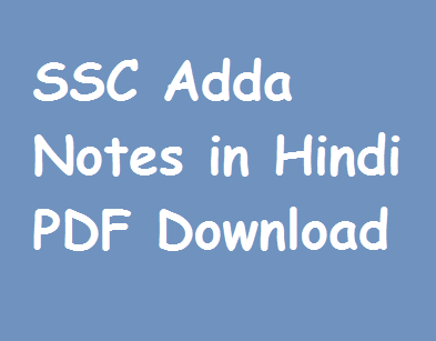 SSC Adda Notes in Hindi PDF Download