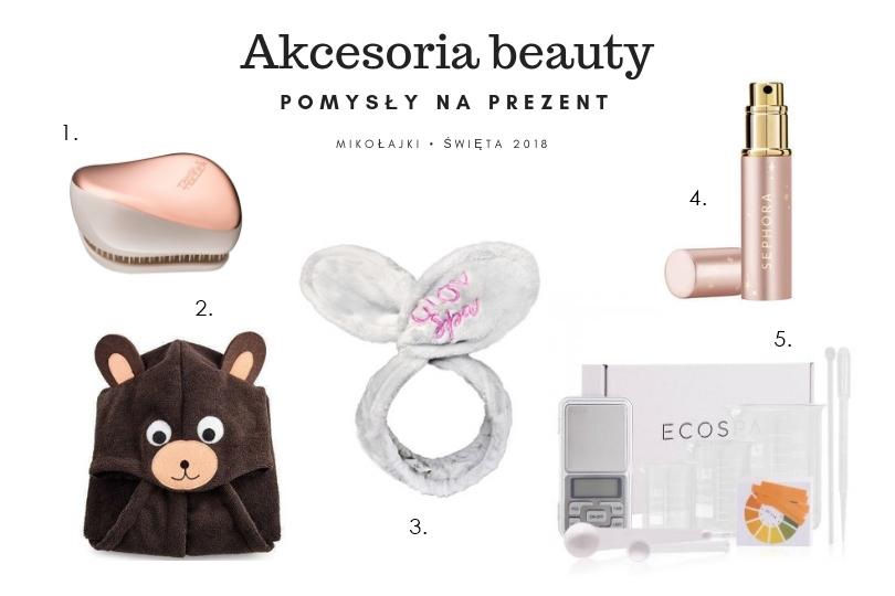 akcesoria beauty na prezent świąteczny dla dziewczyny