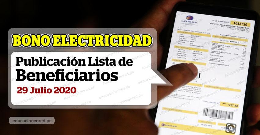 BONO ELECTRICIDAD: Miércoles 29 de Julio publicarán Lista de Beneficiarios. Sepa quienes podrán acceder al subsidio económico de S/ 160.00