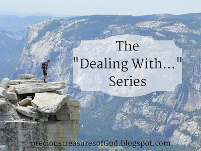 http://precioustreasuresofgod.blogspot.com/2017/03/the-dealing-with-series.html