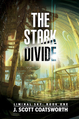 The Stark Divide (Liminal Sky #1) by J. Scott Coatsworth book cover