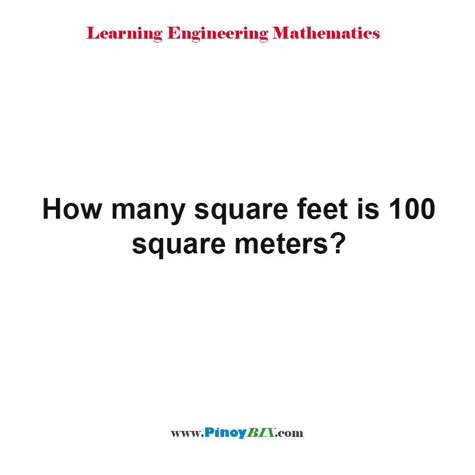 How many square feet is 100 square meters?