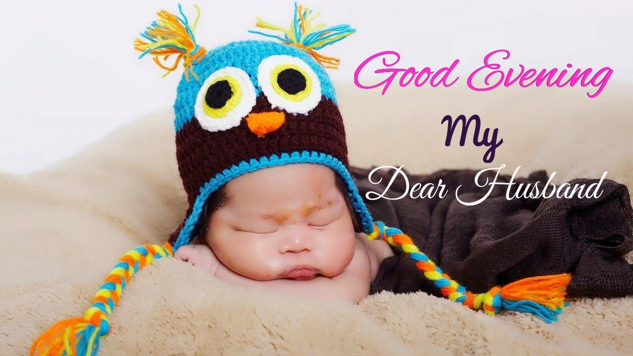 cute good evening photo for dear husband hd download