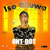 [MUSIC]: Ont Boy - Ishe Oluwa (Prod. By Ayan Sam)