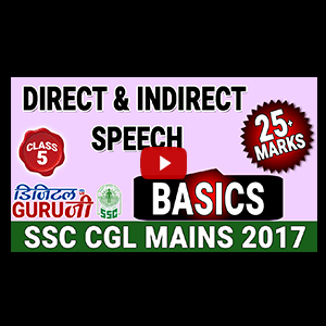 Direct & Indirect Speech | Basics | English | Class 5 | SSC CGL MAINS 2017 | Digital Guru Ji