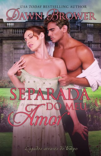 Separada do Meu Amor - Dawn Brower