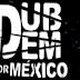 El Dub se une por México