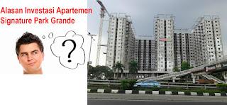 alasan Investasi Apartemen di Signature Park Grande Oleh Pikko Group