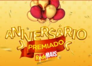Promoção Rede Mais Supermercados 2017 Aniversário Premiado