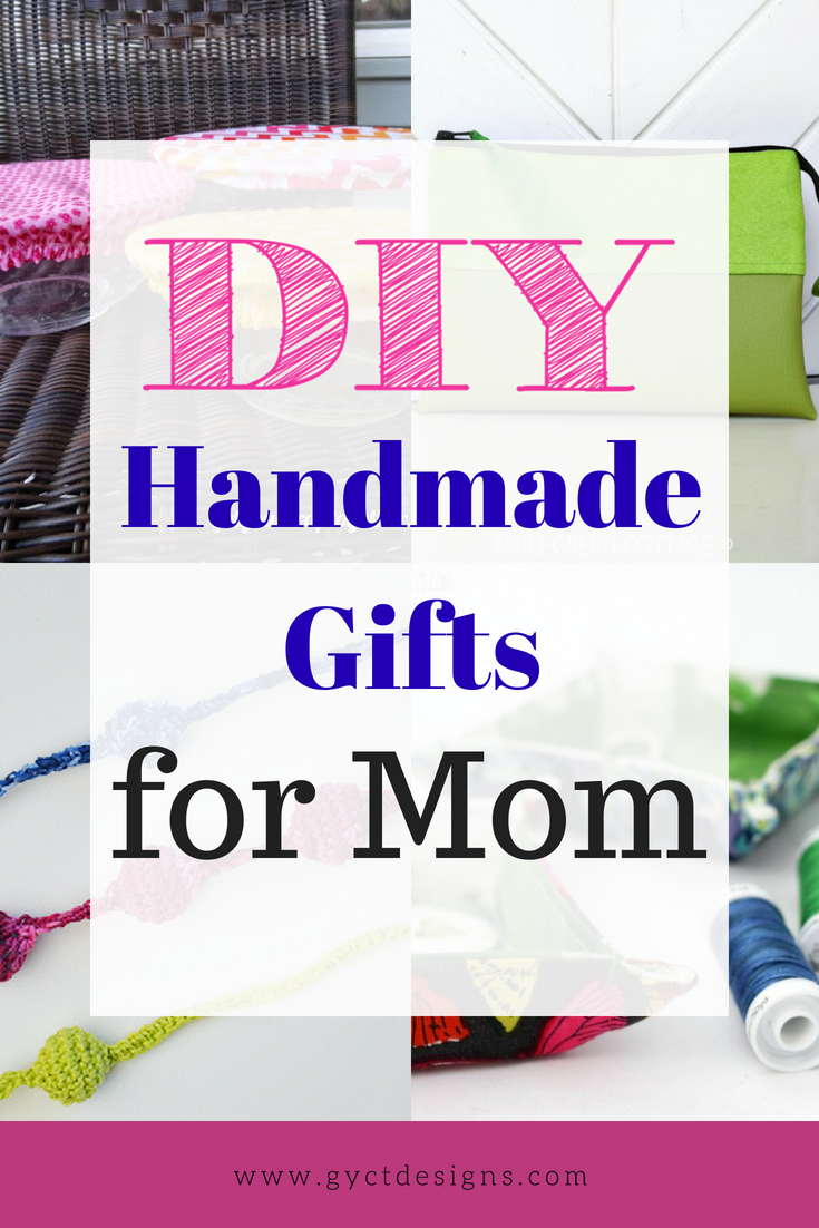 Easiest Best Homemade Gift Ideas For Mom Sew Simple Home