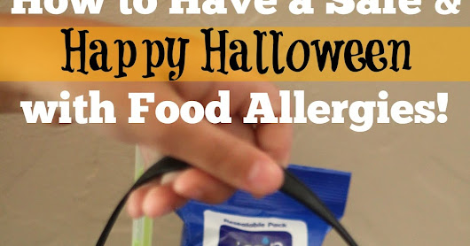 Tips for a Safe & Happy Halloween with Food Allergies