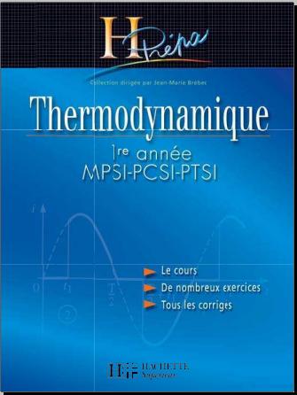 Livre : Thermodynamique MPSI-PCSI-PTSI 1re année - H-Prépa Physique
