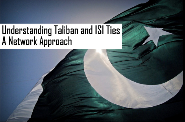 OPINION | Understanding Taliban and ISI Ties: A Network Approach