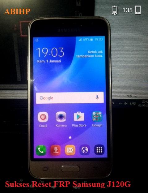 Maka akan menyala seperti normal Samsung j120g.