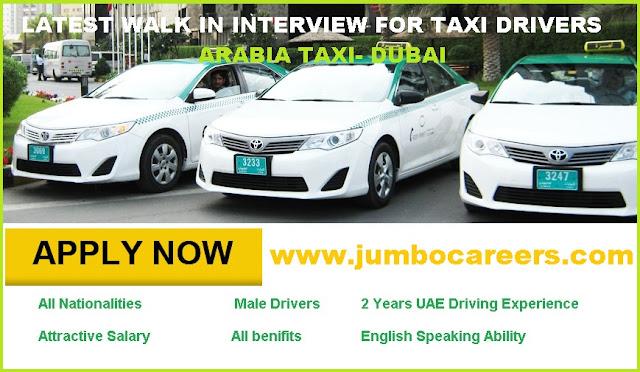 Latest Walk In Interview in dubai for driver, Arabia Taxi LLC jobs dubai
