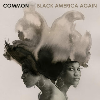Common - Black America Again (2016) - Album Download, Itunes Cover, Official Cover, Album CD Cover Art, Tracklist