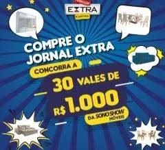 Promoção Jornal Extra - 30 Vales Sono Show Valor 1.000 Reais