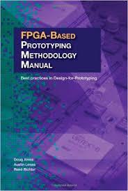 FPGA-based Prototyping Methodology Manual pdf download free