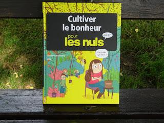 Cultiver le bonheur Pour les Nuls - Caroline de Surany & Lilla