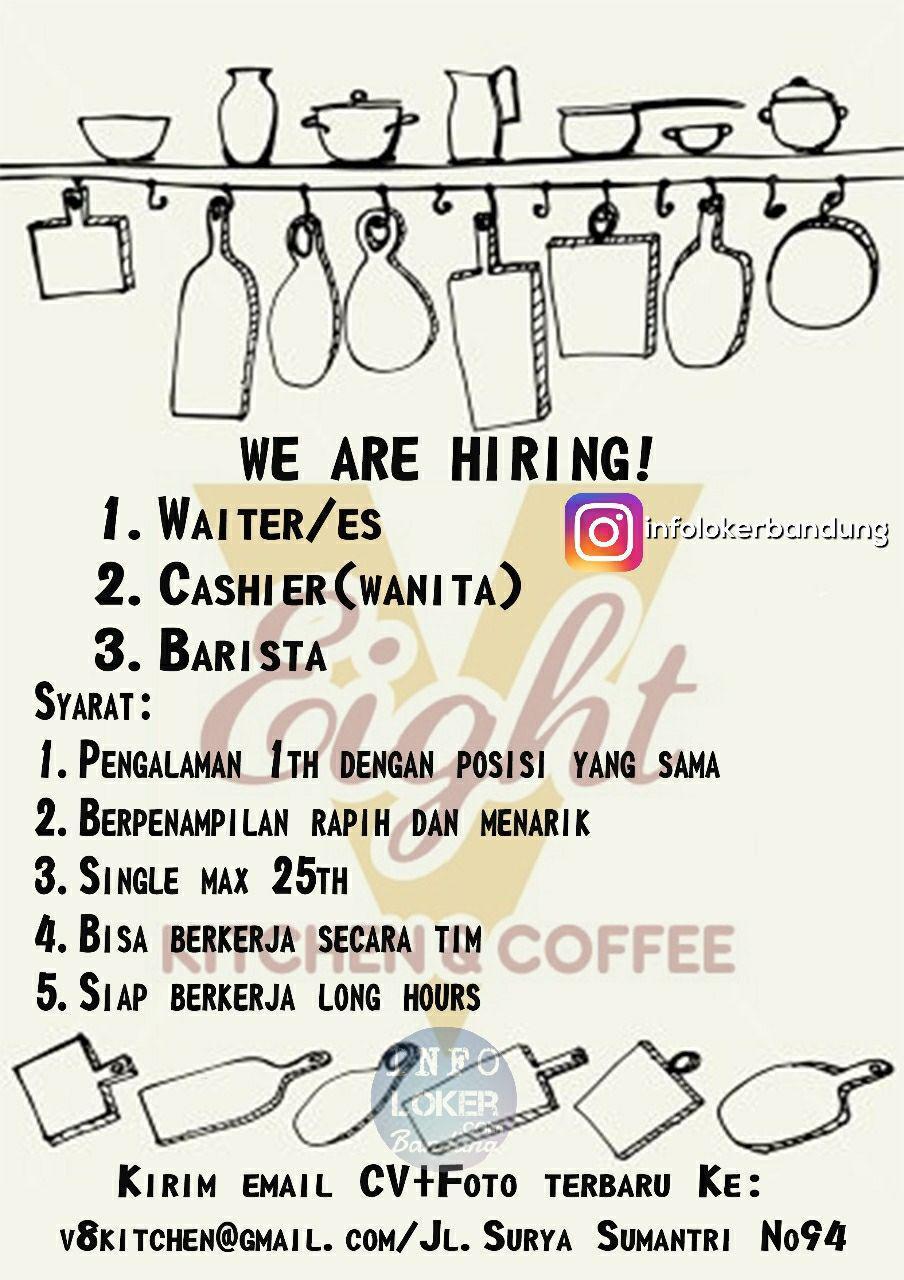 Lowongan Kerja V Eight Kitchen & Coffee Bandung Oktober 2017