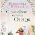 """[Porto Editora]Opinião """"O que dizem os teus olhos"""", de Florencia Bonelli"""